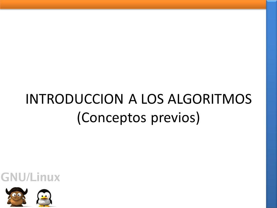 INTRODUCCION A LOS ALGORITMOS (Conceptos previos)
