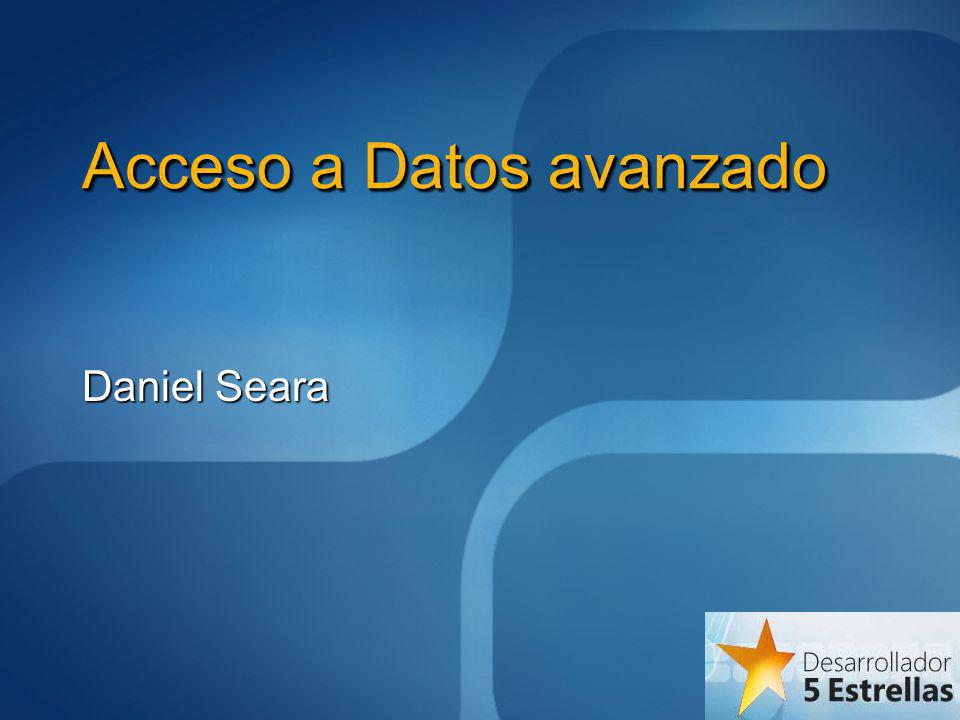 Acceso a Datos avanzado Daniel Seara