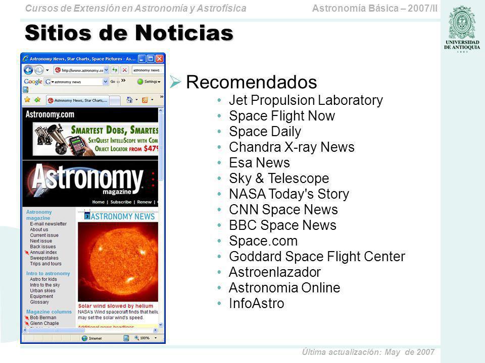 Astronomía Básica – 2007/IICursos de Extensión en Astronomía y Astrofísica Última actualización: May de 2007