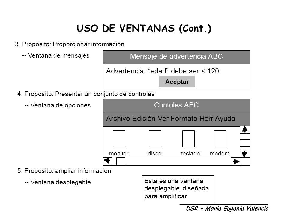 USO DE VENTANAS (Cont.) 3.