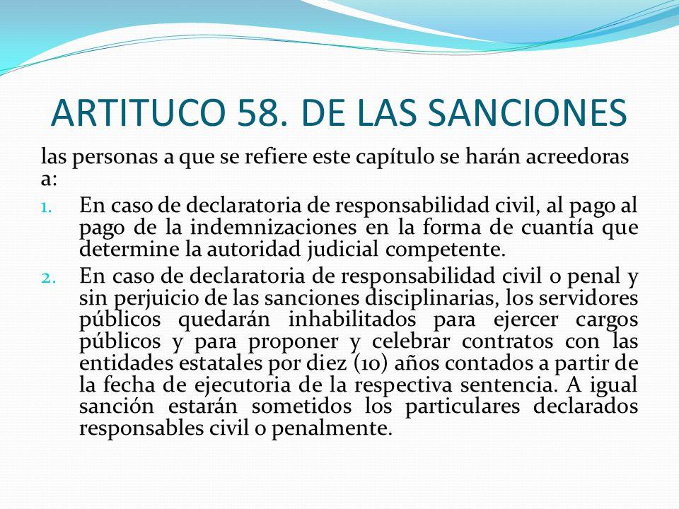 ARTITUCO 58. DE LAS SANCIONES las personas a que se refiere este capítulo se harán acreedoras a: 1. En caso de declaratoria de responsabilidad civil,