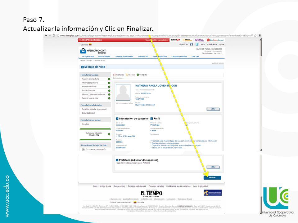 Paso 7. Actualizar la información y Clic en Finalizar.