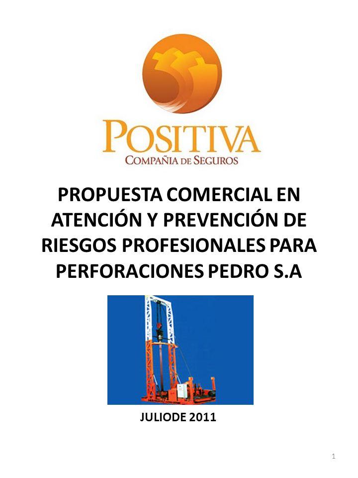 PROPUESTA COMERCIAL EN ATENCIÓN Y PREVENCIÓN DE RIESGOS PROFESIONALES PARA PERFORACIONES PEDRO S.A JULIODE 2011 1