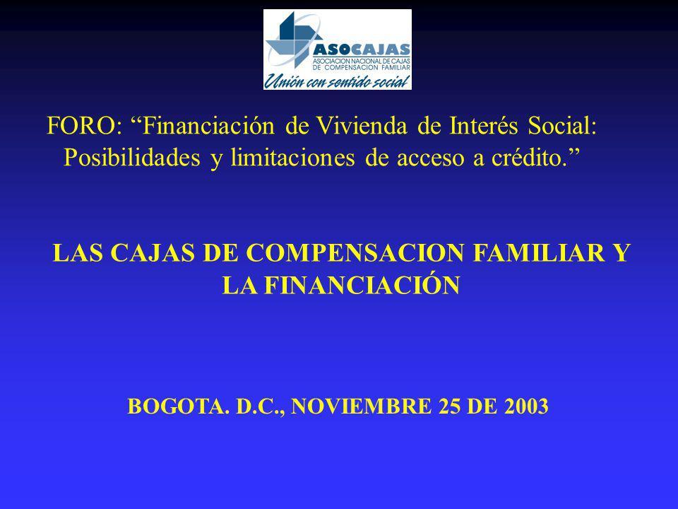 LAS CAJAS DE COMPENSACION FAMILIAR Y LA FINANCIACIÓN BOGOTA.