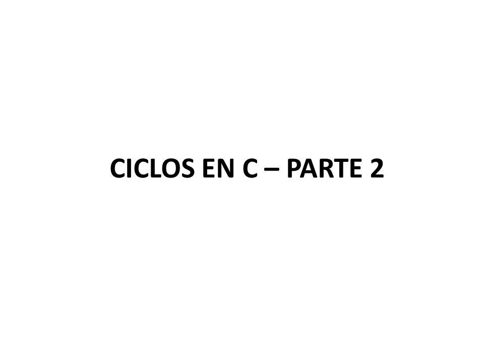 CICLO FOR EN C La(s) variable de control se puede incrementar o decrementar no solo en valores tipo int, también es posible realizar tales operaciones usando valores tipo float o double permitiendo el incremento o decremento en cantidades decimales.