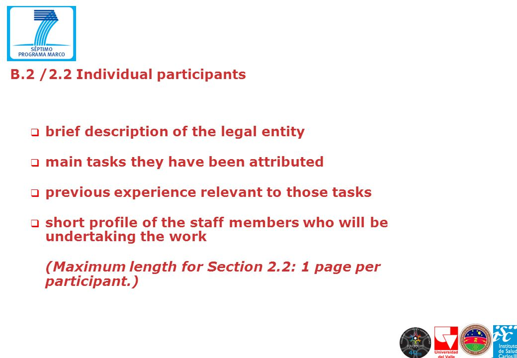 B.2 /2.2 Individual participants brief description of the legal entity main tasks they have been attributed previous experience relevant to those task
