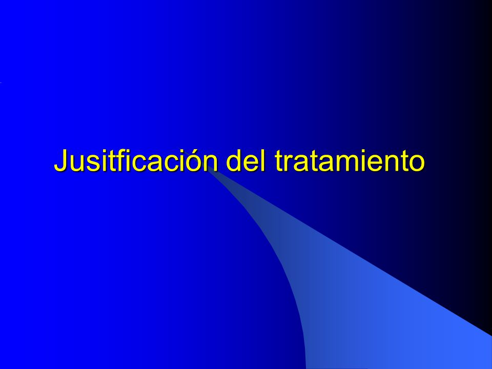 Jusitficación del tratamiento