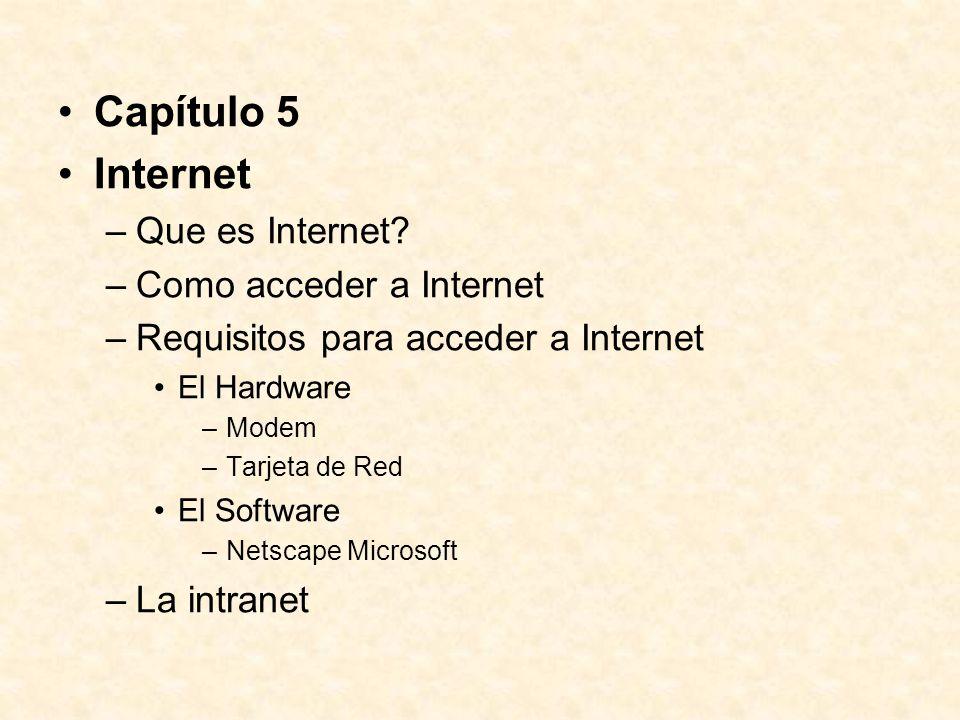 Capítulo 5 Internet –Que es Internet.