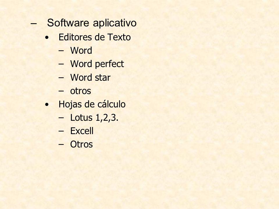 Manejadores de Bases de Datos –Foxpro –Access –Oracle Manejadores de ambientes gráficos –Corel Draw –Paint –Acrobat –Otros