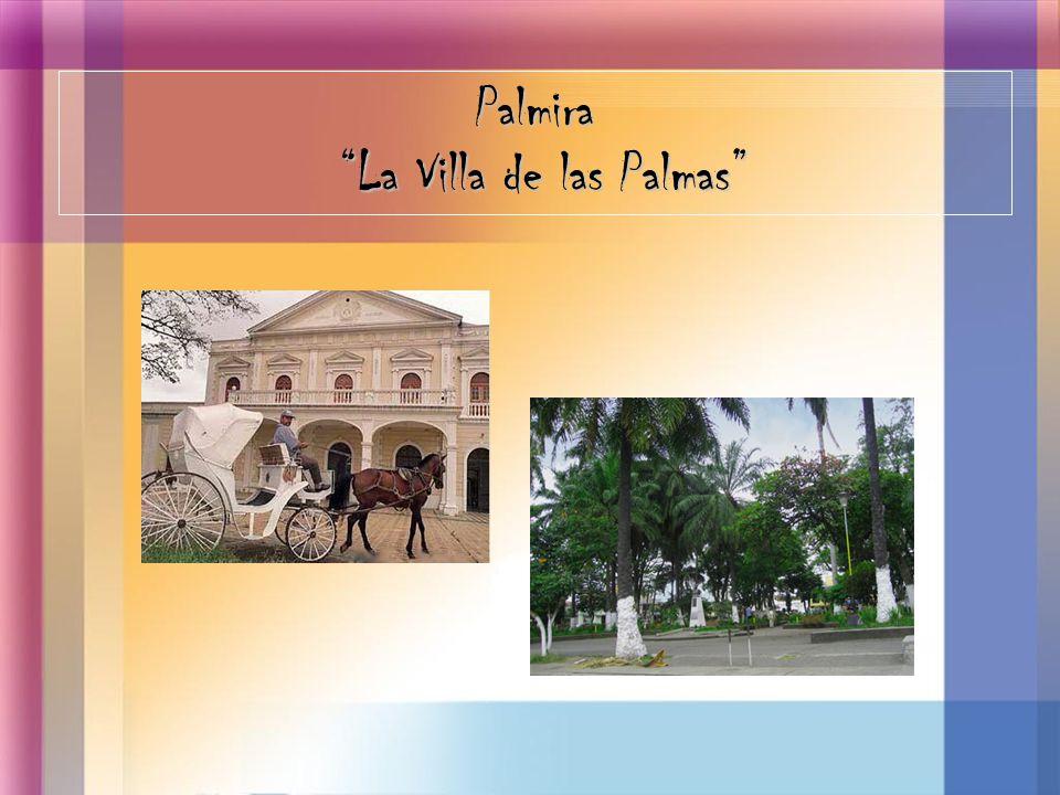 Palmira La Villa de las Palmas