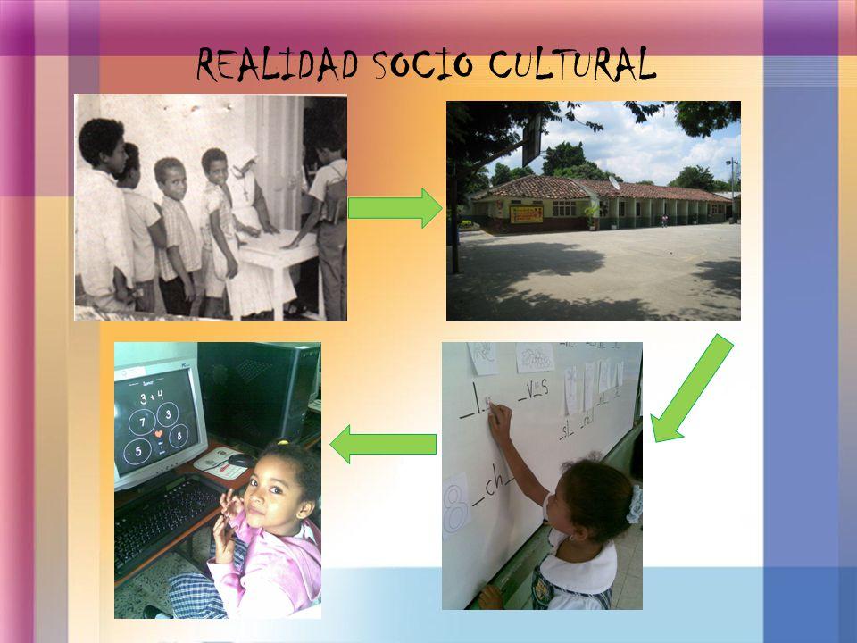 REALIDAD SOCIO CULTURAL