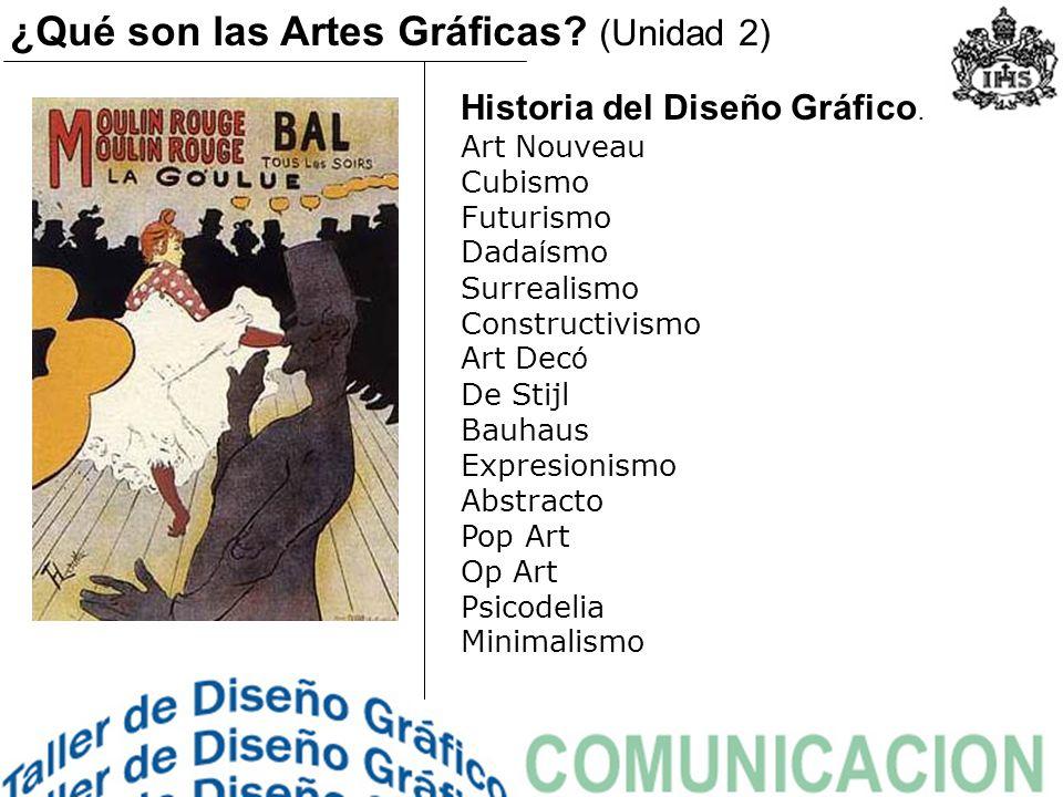 Historia del Diseño Gráfico. Art Nouveau Cubismo Futurismo Dada í smo Surrealismo Constructivismo Art Dec ó De Stijl Bauhaus Expresionismo Abstracto P