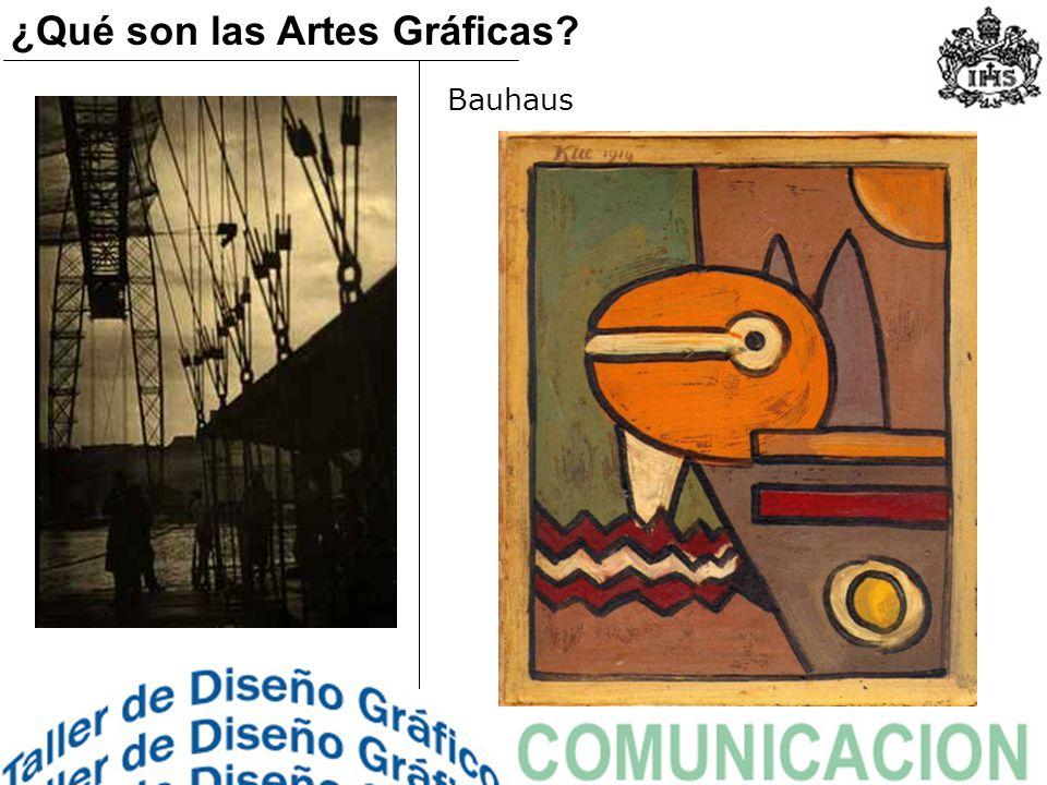 Bauhaus ¿Qué son las Artes Gráficas?