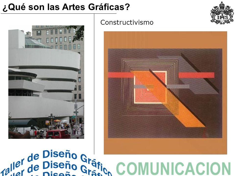 Constructivismo ¿Qué son las Artes Gráficas?