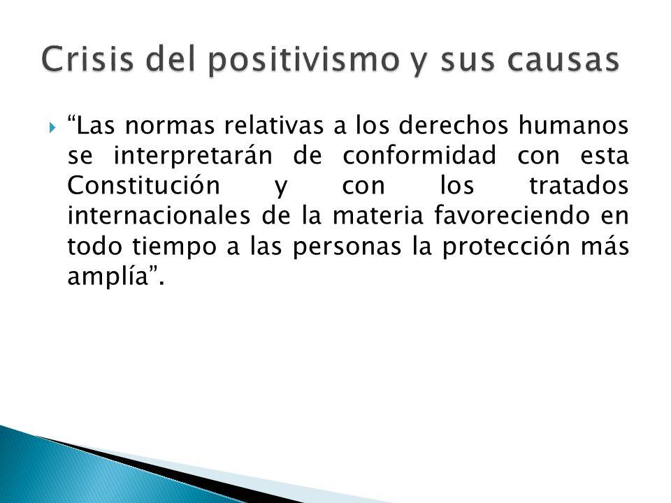 Las normas relativas a los derechos humanos se interpretarán de conformidad con esta Constitución y con los tratados internacionales de la materia fav