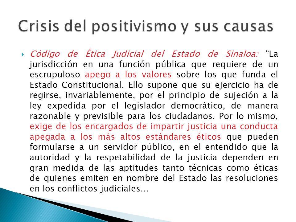 Código de Ética Judicial del Estado de Sinaloa: La jurisdicción en una función pública que requiere de un escrupuloso apego a los valores sobre los qu
