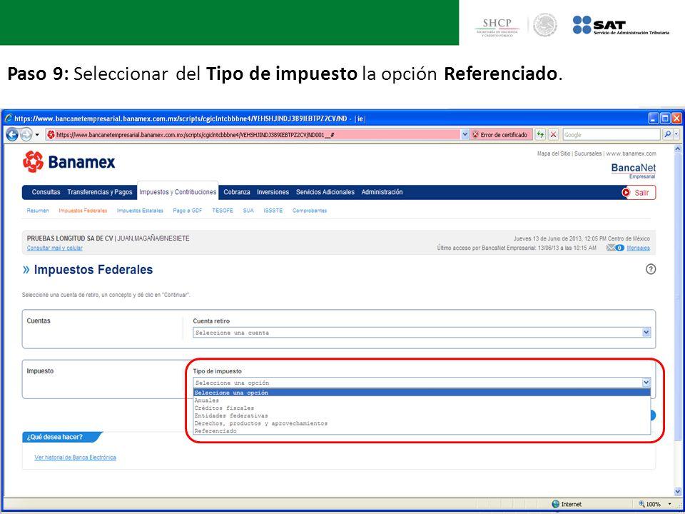 Paso 9: Seleccionar del Tipo de impuesto la opción Referenciado.