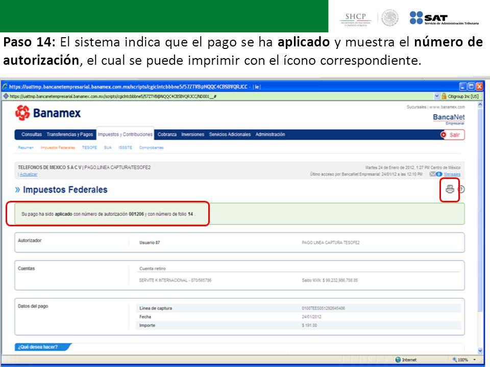Paso 14: El sistema indica que el pago se ha aplicado y muestra el número de autorización, el cual se puede imprimir con el ícono correspondiente.
