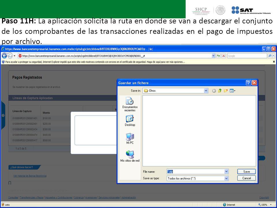 Paso 11H: La aplicación solicita la ruta en donde se van a descargar el conjunto de los comprobantes de las transacciones realizadas en el pago de imp