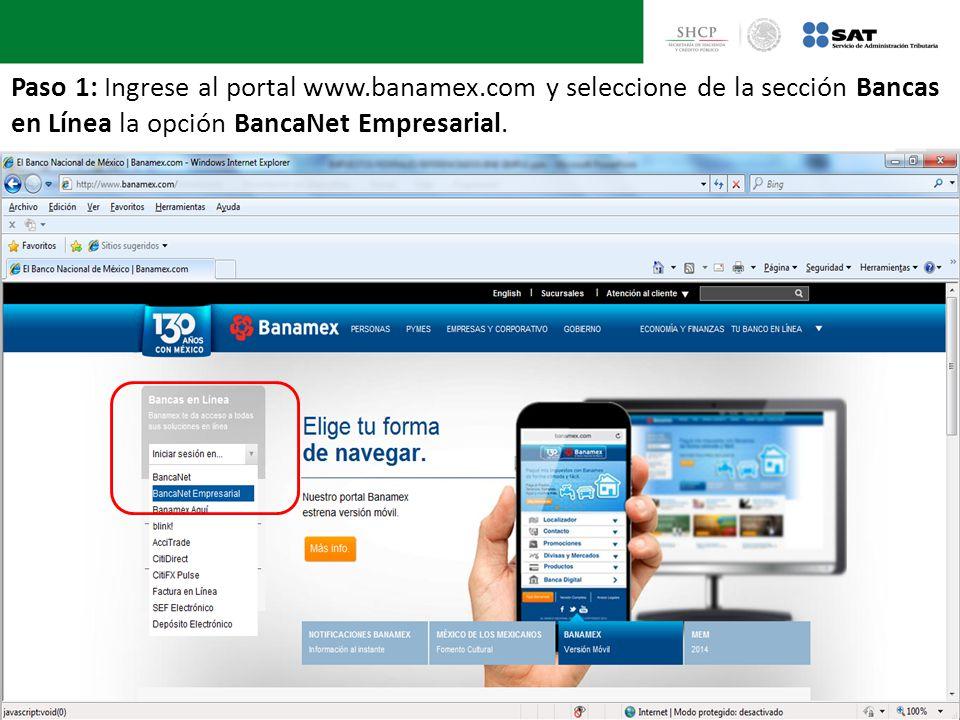 Paso 1: Ingrese al portal www.banamex.com y seleccione de la sección Bancas en Línea la opción BancaNet Empresarial.