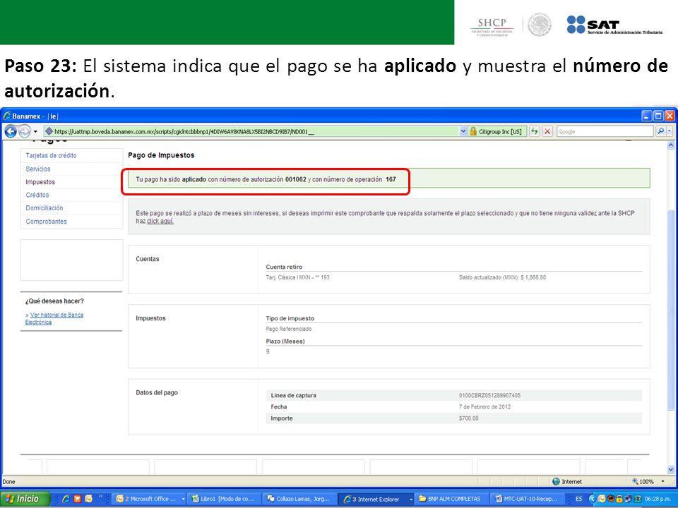 Paso 23: El sistema indica que el pago se ha aplicado y muestra el número de autorización.