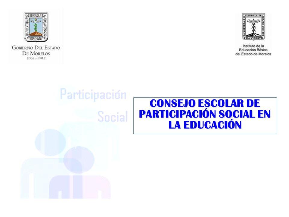EL CONSEJO ESCOLAR DE PARTICIPACIÓN SOCIAL EN LA EDUCACIÓN ES UNA INSTANCIA DE CONSULTA, ORIENTACIÓN, COLABORACIÓN Y APOYO (ACUERDO 280).