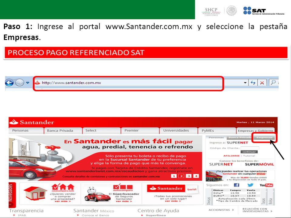 Paso 1: Ingrese al portal www.Santander.com.mx y seleccione la pestaña Empresas.