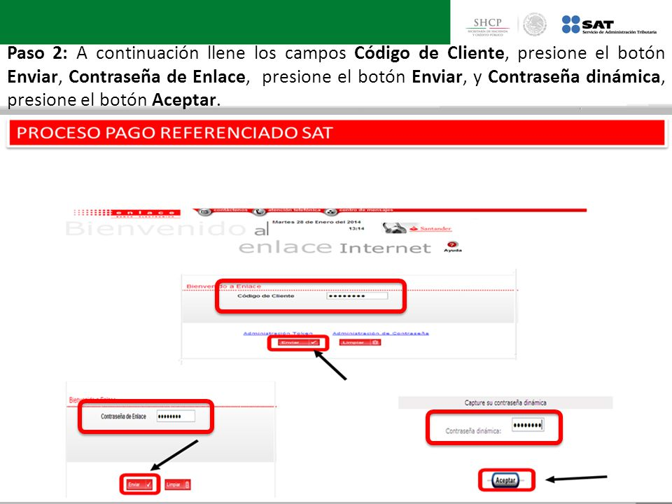 Paso 2: A continuación llene los campos Código de Cliente, presione el botón Enviar, Contraseña de Enlace, presione el botón Enviar, y Contraseña diná