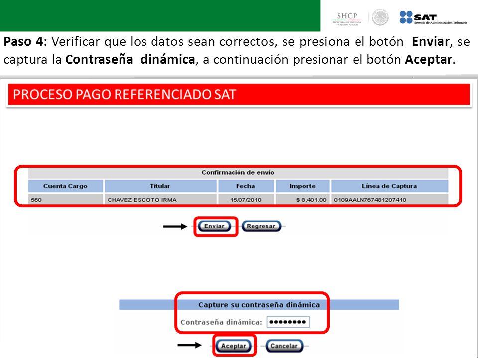 Paso 4: Verificar que los datos sean correctos, se presiona el botón Enviar, se captura la Contraseña dinámica, a continuación presionar el botón Acep