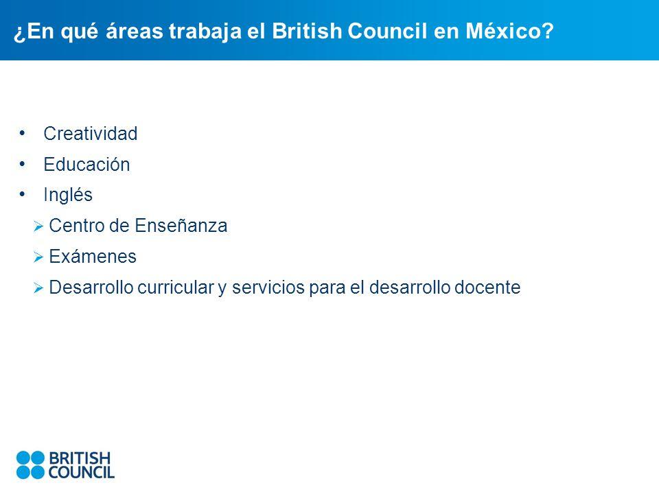 ¿En qué áreas trabaja el British Council en México.