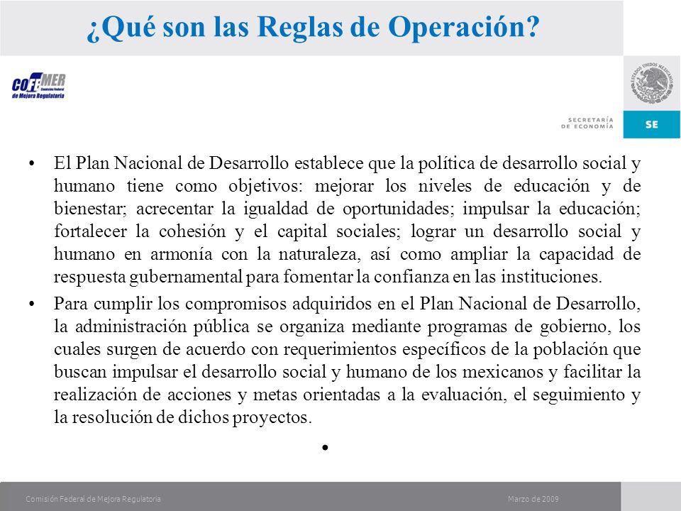 Marzo de 2009Comisión Federal de Mejora Regulatoria ¿Qué son las Reglas de Operación.