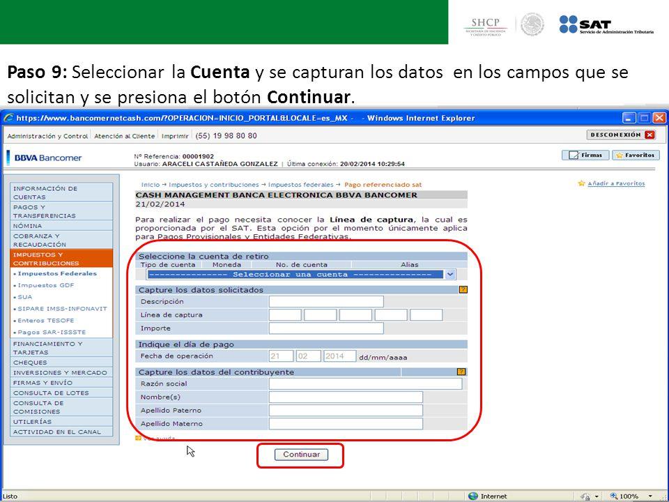 Paso 9: Seleccionar la Cuenta y se capturan los datos en los campos que se solicitan y se presiona el botón Continuar.