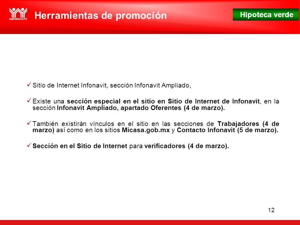 Hipoteca verde 12 Sitio de Internet Infonavit, sección Infonavit Ampliado, Existe una sección especial en el sitio en Sitio de Internet de Infonavit, en la sección Infonavit Ampliado, apartado Oferentes (4 de marzo).