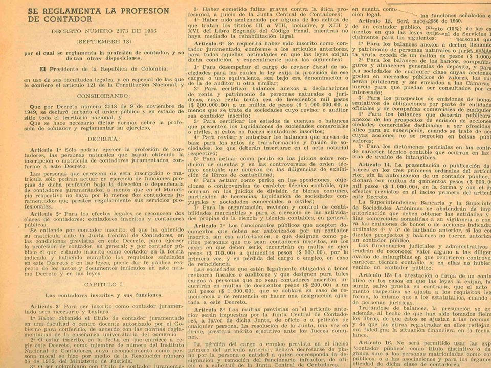 Aniversario El 18 de septiembre de 2006 se cumplirán 50 años de la expedición del Decreto 2373 de 1956, por el cual se reglamenta la profesión de contador y se dictan otras disposiciones