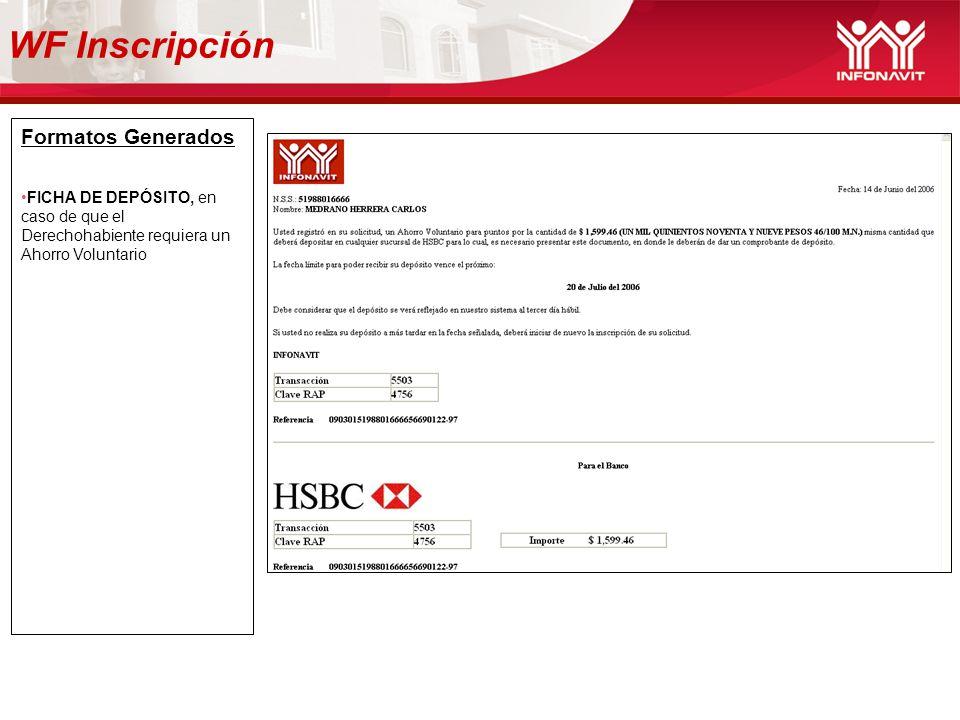WF Inscripción Formatos Generados FICHA DE DEPÓSITO, en caso de que el Derechohabiente requiera un Ahorro Voluntario