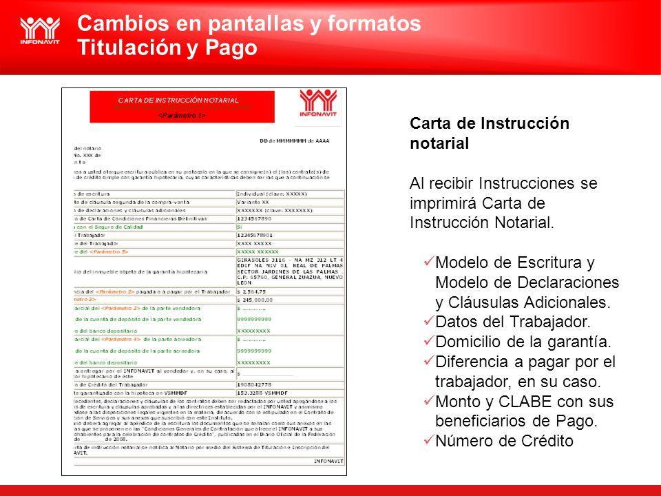 Carta de Instrucción notarial Al recibir Instrucciones se imprimirá Carta de Instrucción Notarial. Modelo de Escritura y Modelo de Declaraciones y Clá