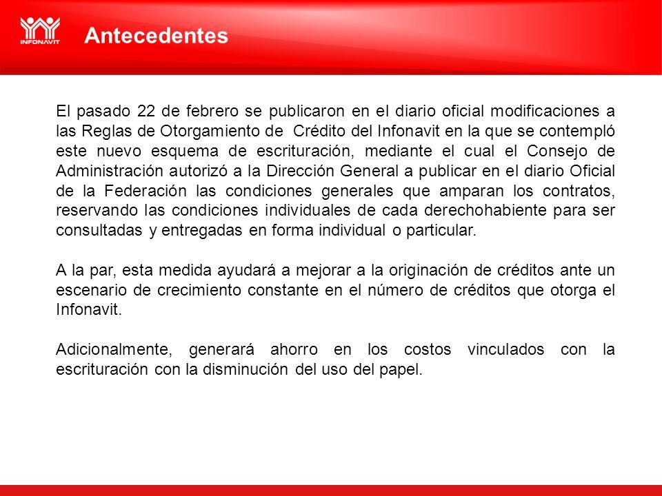 Antecedentes El pasado 22 de febrero se publicaron en el diario oficial modificaciones a las Reglas de Otorgamiento de Crédito del Infonavit en la que