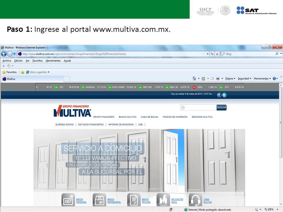 Paso 1: Ingrese al portal www.multiva.com.mx.