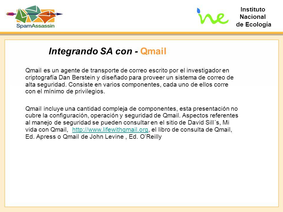 Instituto Nacional de Ecología Integrando SA con - Qmail Qmail es un agente de transporte de correo escrito por el investigador en criptografía Dan Be