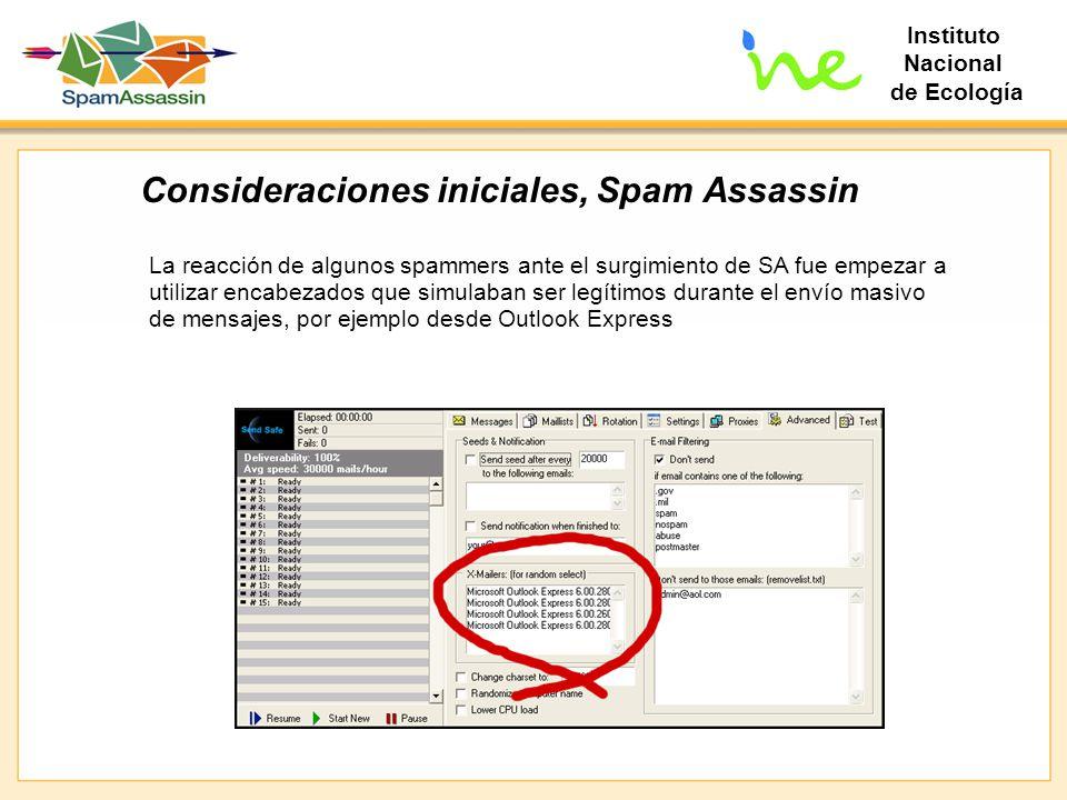 Instituto Nacional de Ecología Consideraciones iniciales, Spam Assassin La reacción de algunos spammers ante el surgimiento de SA fue empezar a utiliz