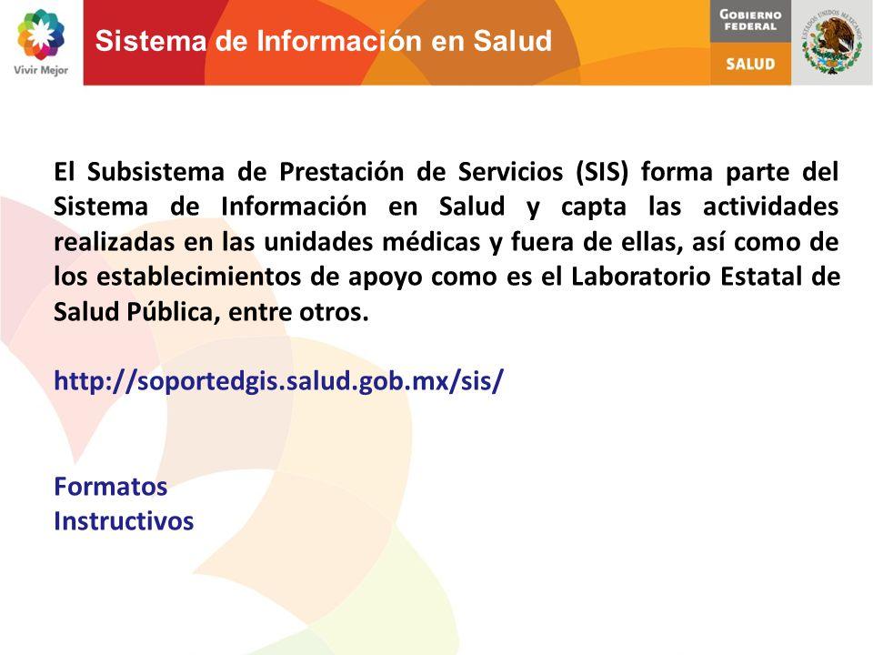 El Subsistema de Prestación de Servicios (SIS) forma parte del Sistema de Información en Salud y capta las actividades realizadas en las unidades médi