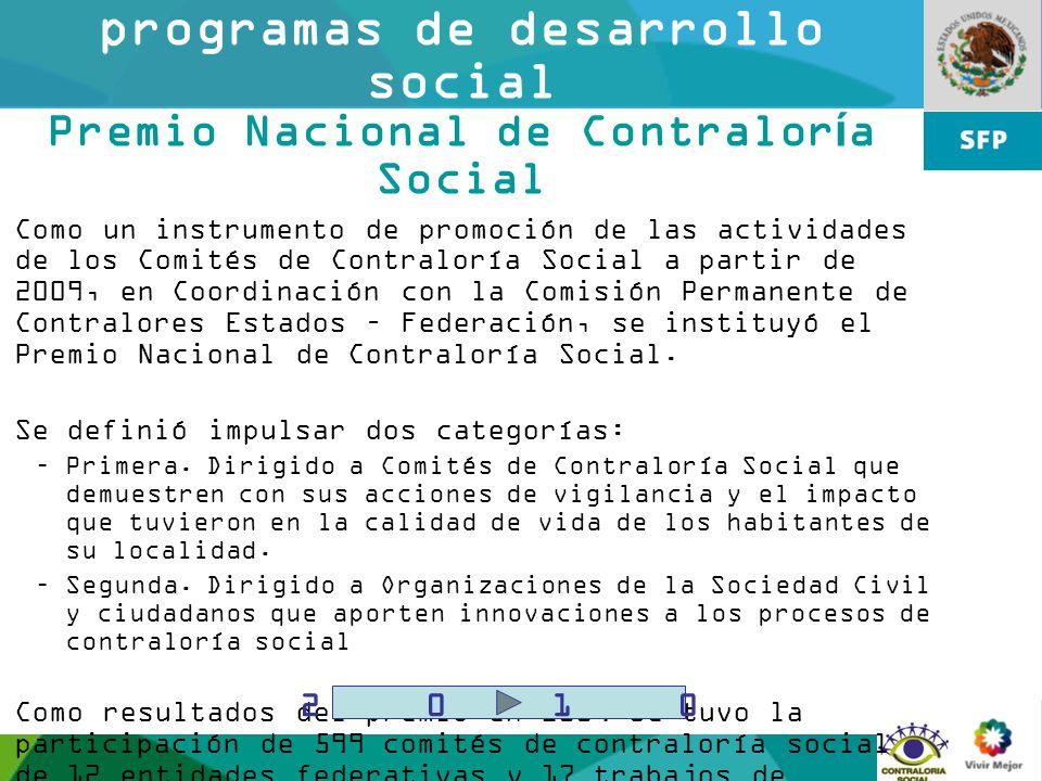14 Contraloría social en programas de desarrollo social Premio Nacional de Contraloría Social Como un instrumento de promoción de las actividades de l