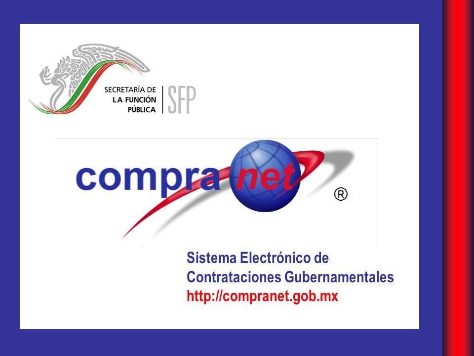 Sistema Electrónico de Contrataciones Gubernamentales http://compranet.gob.mx