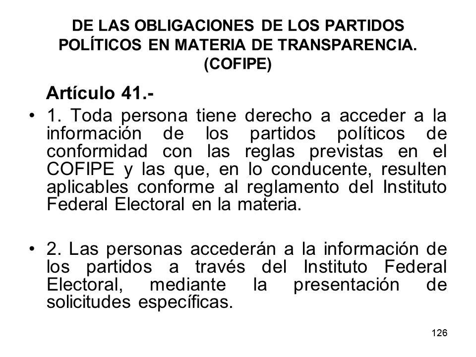 126 DE LAS OBLIGACIONES DE LOS PARTIDOS POLÍTICOS EN MATERIA DE TRANSPARENCIA.