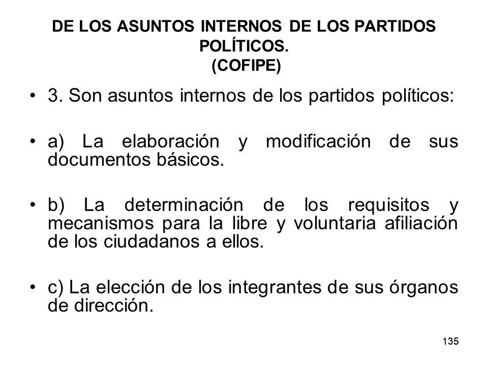 135 DE LOS ASUNTOS INTERNOS DE LOS PARTIDOS POLÍTICOS.