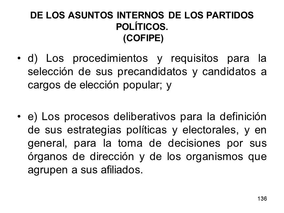 136 DE LOS ASUNTOS INTERNOS DE LOS PARTIDOS POLÍTICOS.