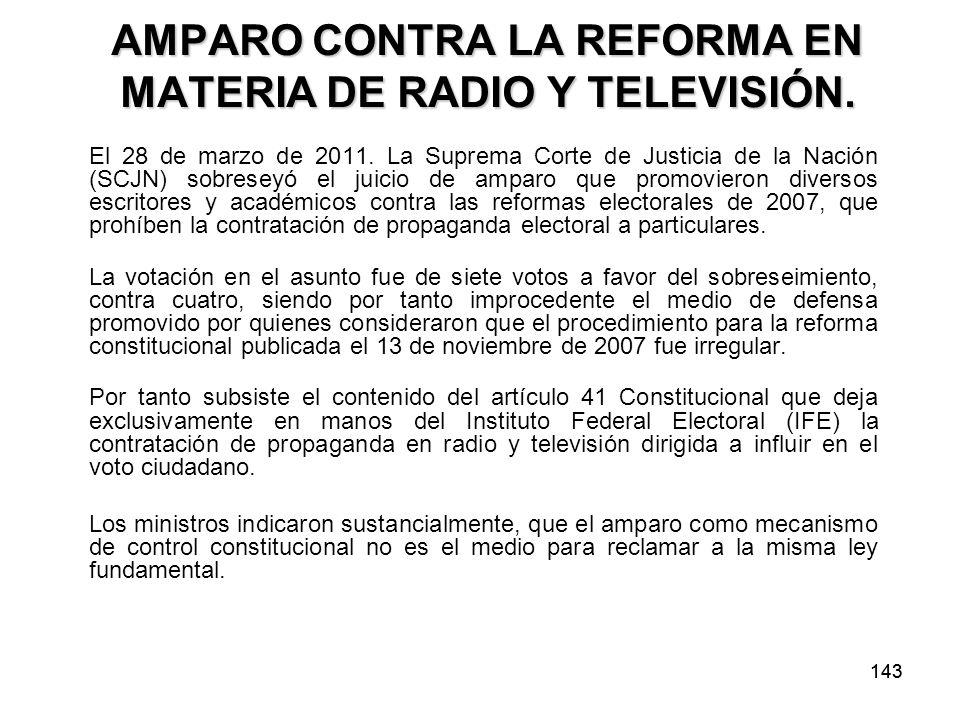 143 AMPARO CONTRA LA REFORMA EN MATERIA DE RADIO Y TELEVISIÓN.