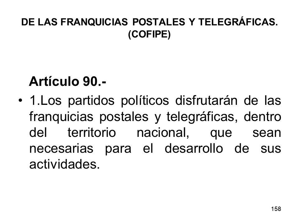 158 DE LAS FRANQUICIAS POSTALES Y TELEGRÁFICAS.