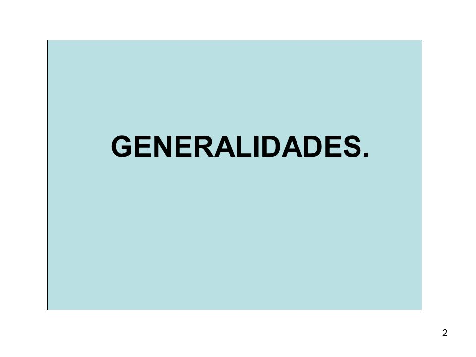 22 GENERALIDADES.