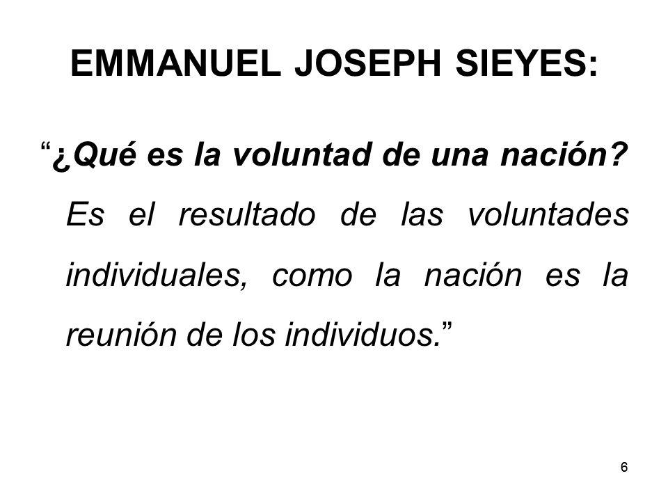66 EMMANUEL JOSEPH SIEYES: ¿Qué es la voluntad de una nación.